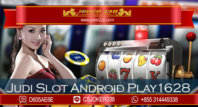 Judi-Slot-Android-Play1628